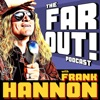 FAR OUT! with Frank Hannon artwork