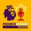 Premier League Preview Podcast