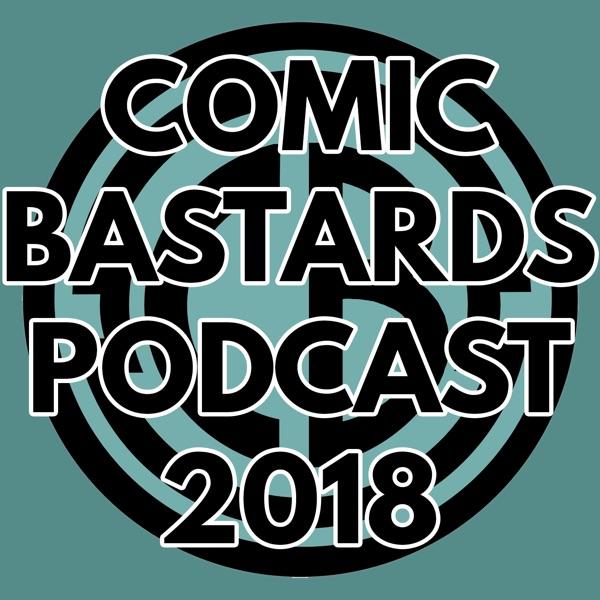 Comic Bastards Podcast