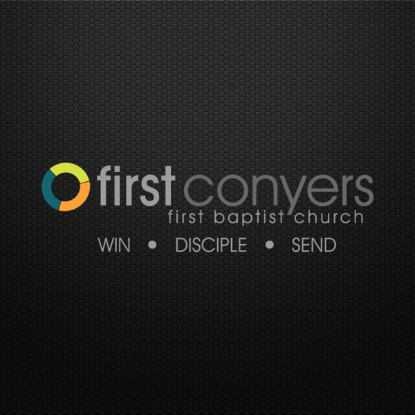 First Baptist Conyers Sermons