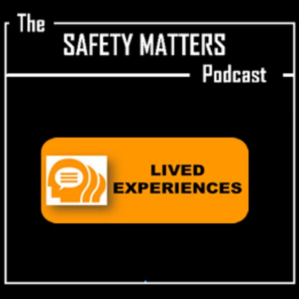 Safety Matters Podcast (SMP)