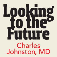 Looking to the Future Podcast podcast