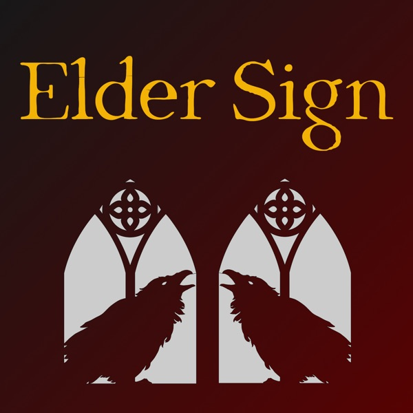 Elder Sign: A Weird Fiction Podcast