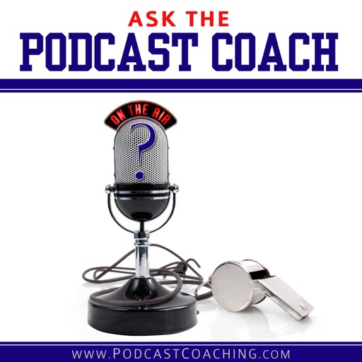 Cover image of Ask the Podcast Coach