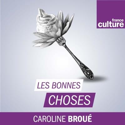 Les Bonnes choses:France Culture