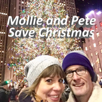 Mollie and Pete Save Christmas on WGN Plus podcast
