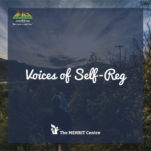 Voices of Self-Reg