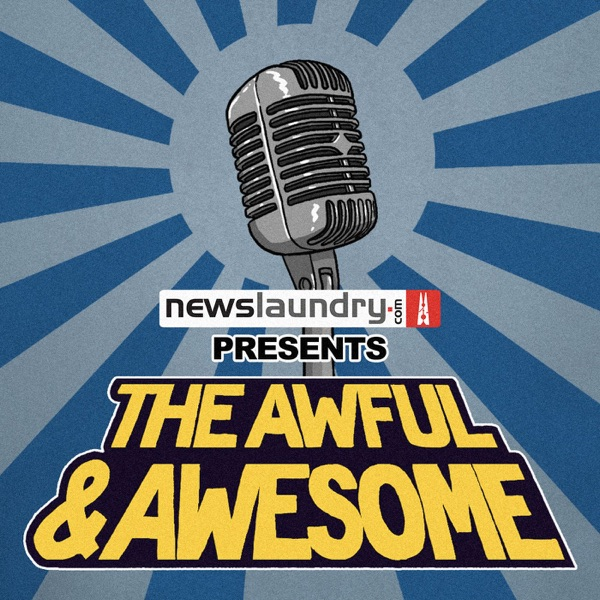 The Awful & Awesome Entertainment Wrap
