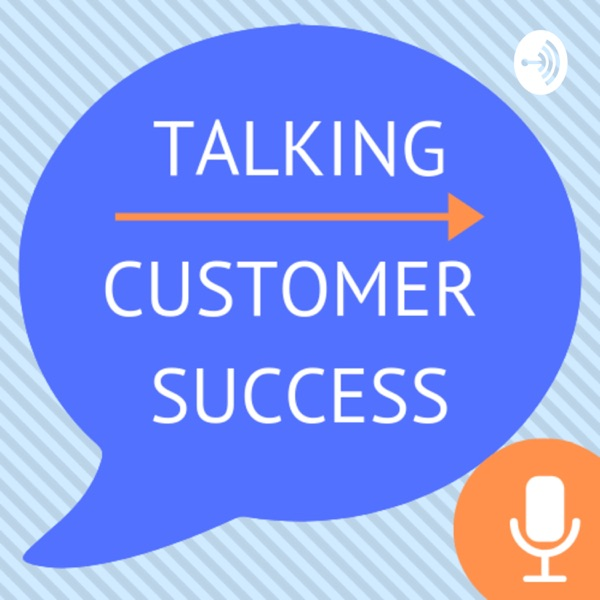 Talking Customer Success
