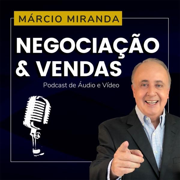 Dicas de Negociação e Vendas com Márcio Miranda podcast show image