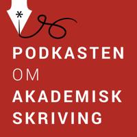 Akademisk skriving – Podkasten om akademisk skriving podcast