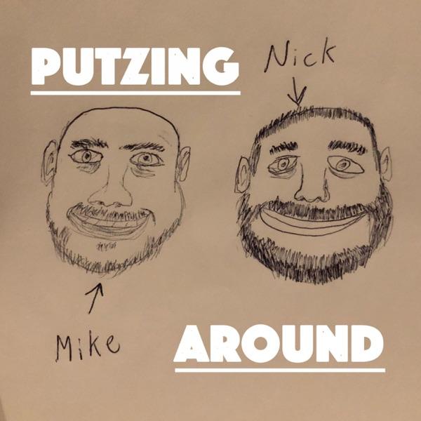 Putzing Around