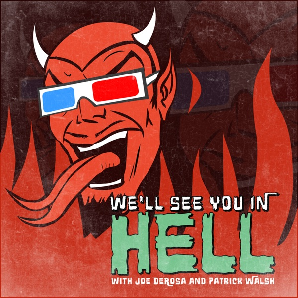 We'll See You In Hell | Podbay