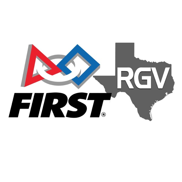 FIRST RGV's Podcast