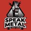 Speak Metal