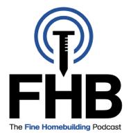 The Fine Homebuilding Podcast podcast