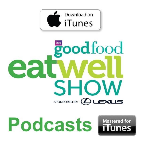 BBC Good Food Eat Well Show - Olympia London 27th February - 1st March