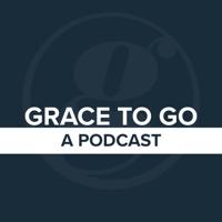Grace to Go | A Podcast from Grace Fellowship in Saskatoon and Warman podcast