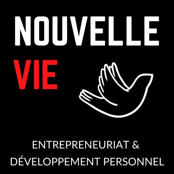 Nouvelle Vie : Entrepreneuriat & Développement Personnel