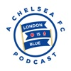 London Is Blue - Chelsea FC Soccer Podcast artwork