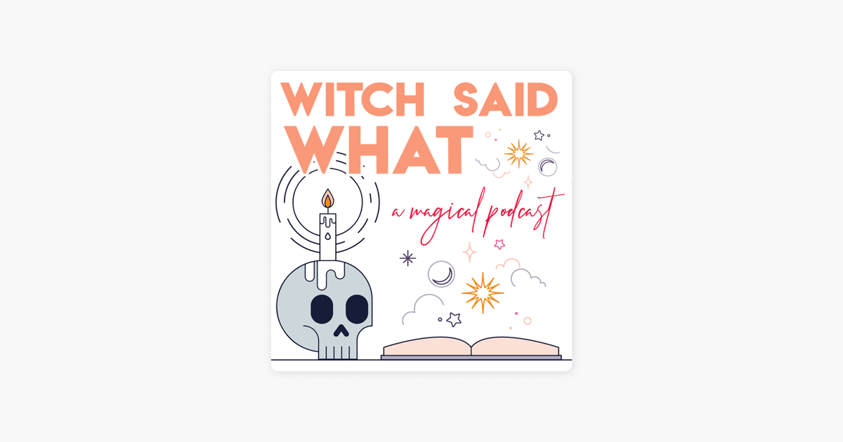 Witch Said What on Apple Podcasts