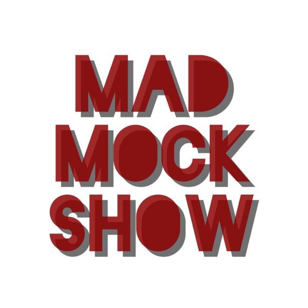 Mad Mock Show