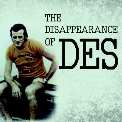 The Disappearance of Des:Missing Persons Podcast Network
