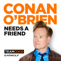 Podcast cover art for Conan O'Brien Needs A Friend
