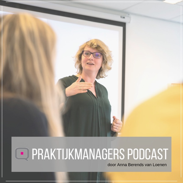 Praktijkmanagers Podcast