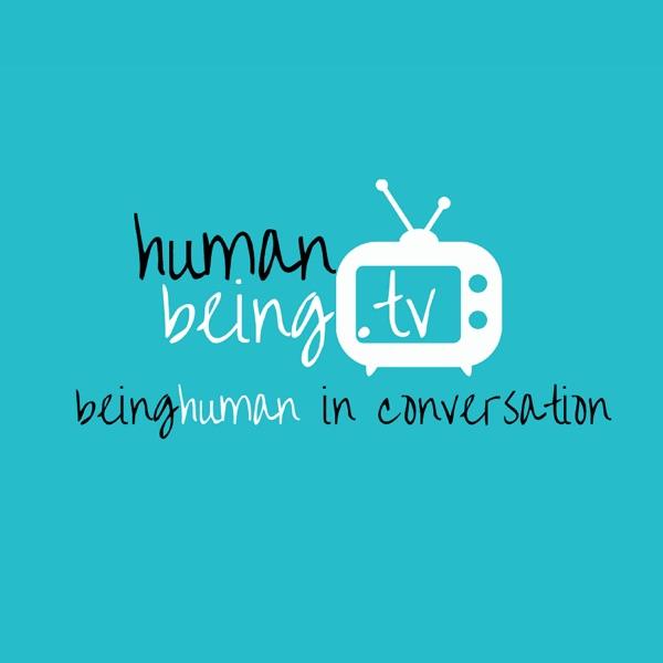 HumanBeingTV Podcasts
