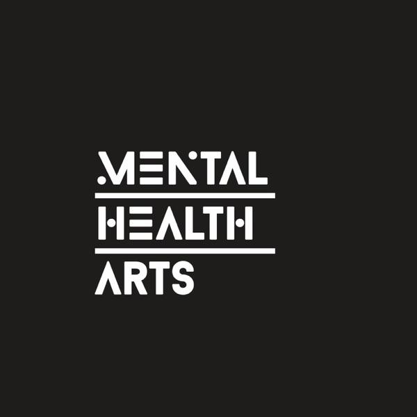 Mental Health Arts Podcast