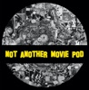 Not Another Movie Pod artwork