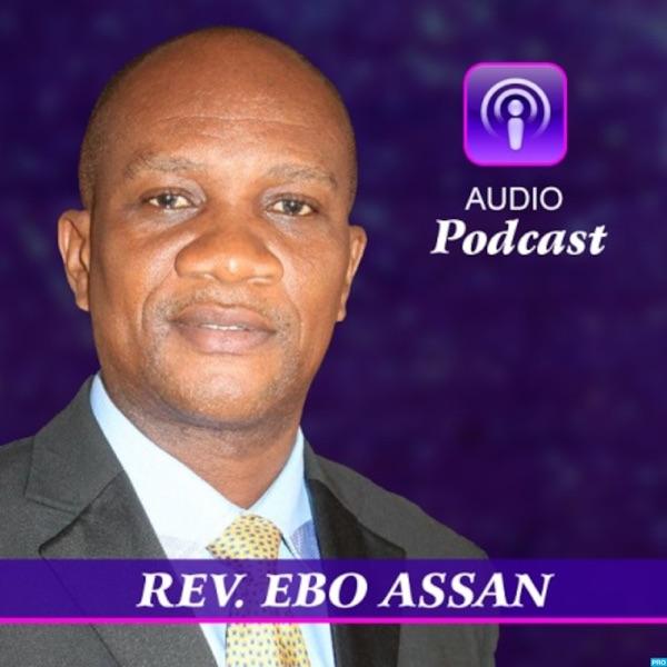 REV. EBO ASSAN's Podcast