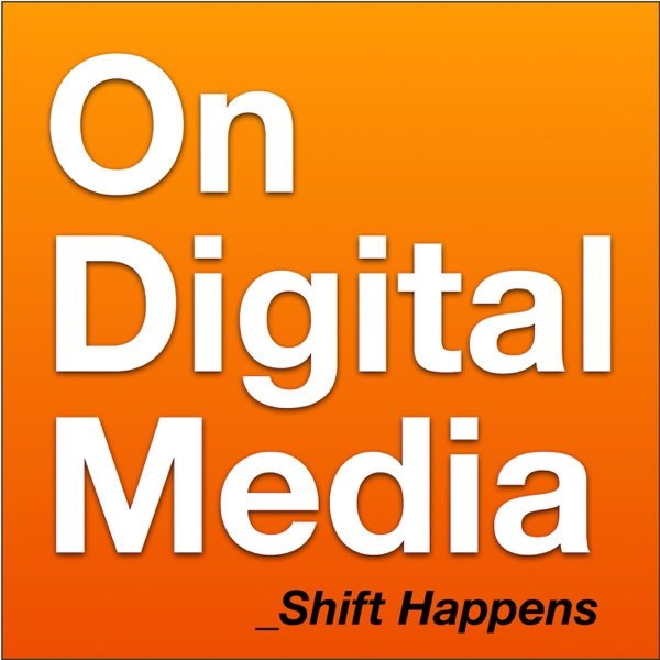 On Digital Media