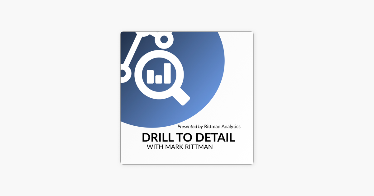 Drill to Detail on Apple Podcasts