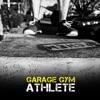 Garage Gym Athlete artwork