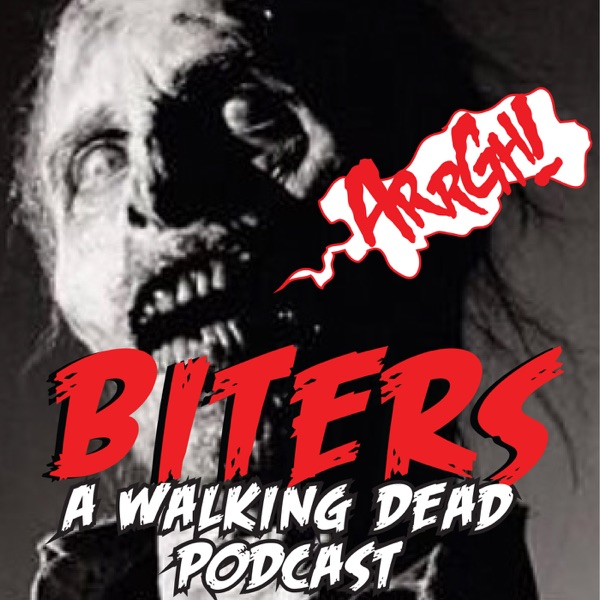 Biters: The Walking Dead Podcast with Dianne & Marnell