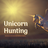 Unicorn Hunting podcast