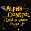 Alpha Control: a Lost in Space Podcast artwork