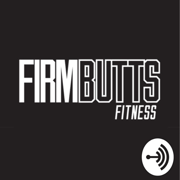 Firm Butts Fitness