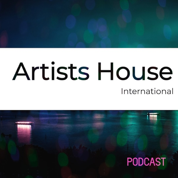 The Artist's House International Podcast