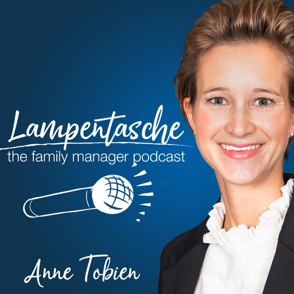 Lampentasche - the family manager podcast