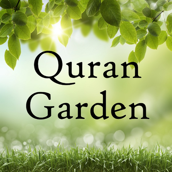 Quran Garden - The Holy Quran Explained in Clear English
