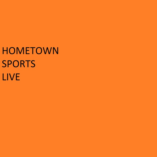 HOMETOWN SPORTS LIVE