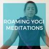 Roaming Yogi Guided Meditation Podcast