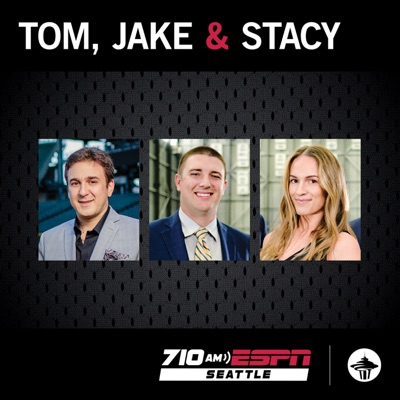 Tom, Jake and Stacy:710 ESPN Seattle