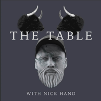 The Table Podcast With Nick Hand podcast
