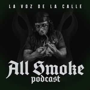 All Smoke Podcast