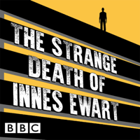 The Strange Death of Innes Ewart podcast