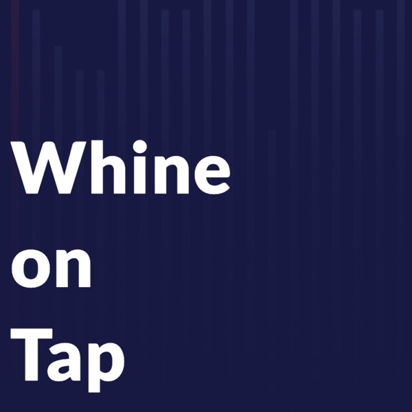 Whine On Tap